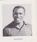 Robert Bonds,   One of the first from the ''neighborhood'' to coach and teach on the high school level in Riverside